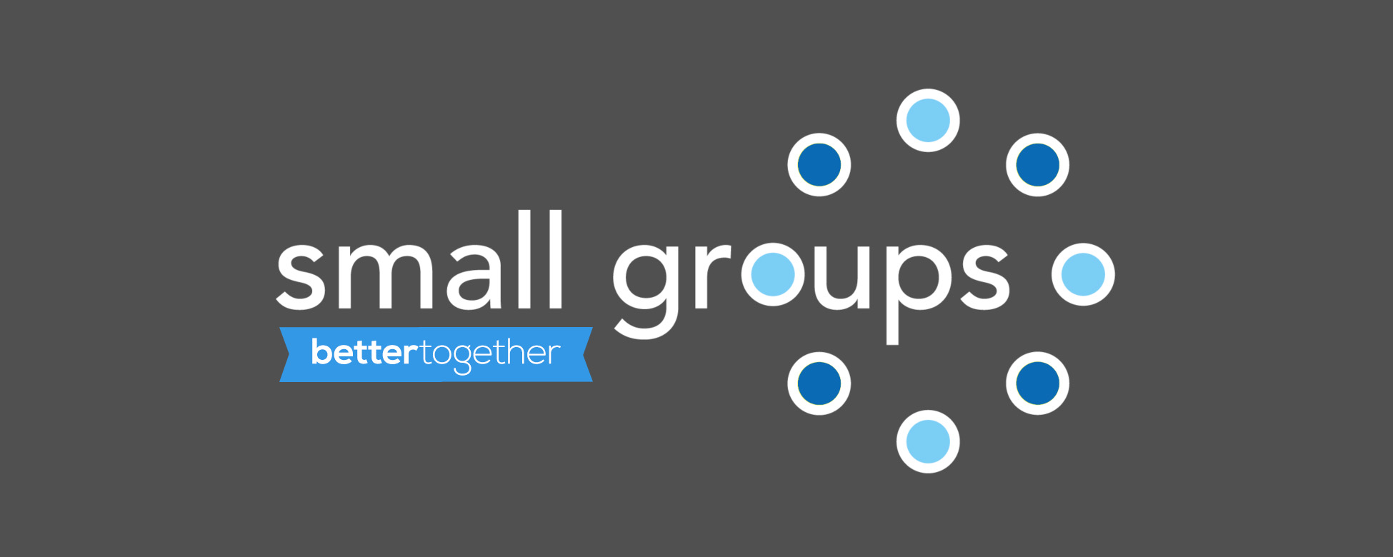 small-groups-better-together